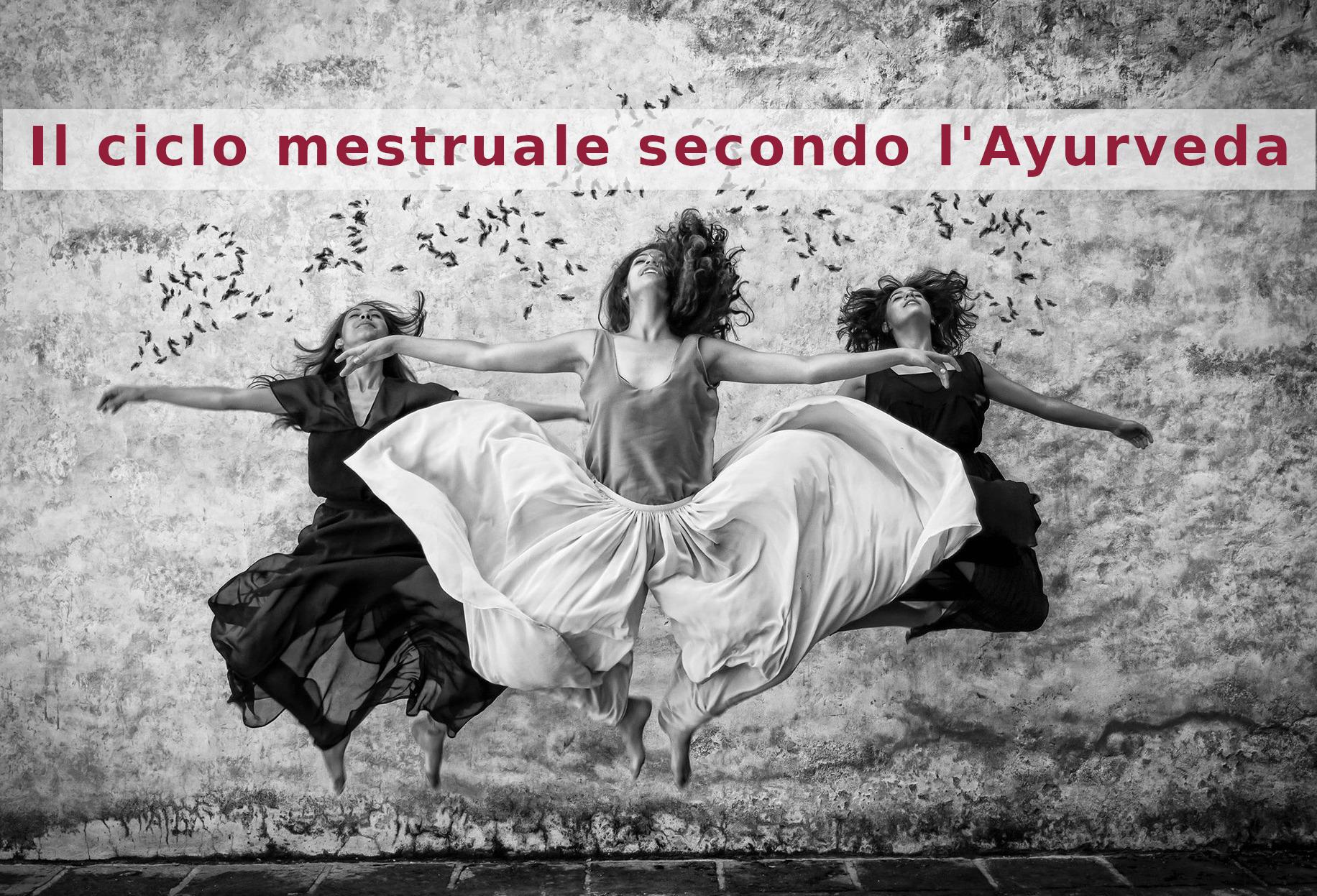 Il ciclo mestruale secondo l'Ayurveda